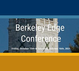 text Berkeley Edge Conference Friday, October 15th and Saturday, October 16th, 2021 superimposed on close-up photo of Campanille at UC Berkeley