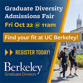Flyer: Graduate Diversity Admissions Fair, Fri Oct 22 @ 11am, Find Your Fit at UC Berkeley, Register Now, Berkeley Graduate Division, photo of 2 students walking on campus, sunny day in front of Doe Memorial Library
