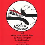 A Streetcar to Subduction